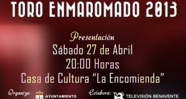 PRESENTACIÓN OFICIAL DEL TORO ENMAROMADO 2013