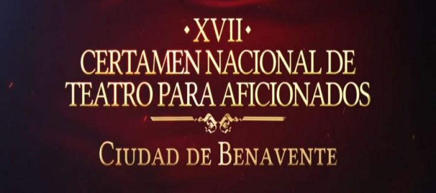 XVII CERTAMEN NACIONAL DE TEATRO AFICIONADO CIUDAD DE BENAVENTE