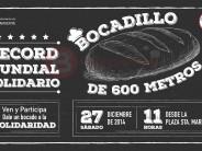 """DALE UN """"BOCAO"""" A LA SOLIDARIDAD CON UN BOCADILLO DE 600 METROS"""