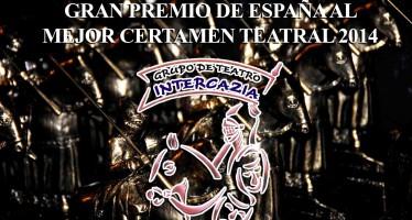 El GRUPO DE TEATRO INTERCAZIA ES GALARDONADO CON EL GRAN PREMIO DE ESPAÑA AL MEJOR CERTAMEN TEATRAL 2014