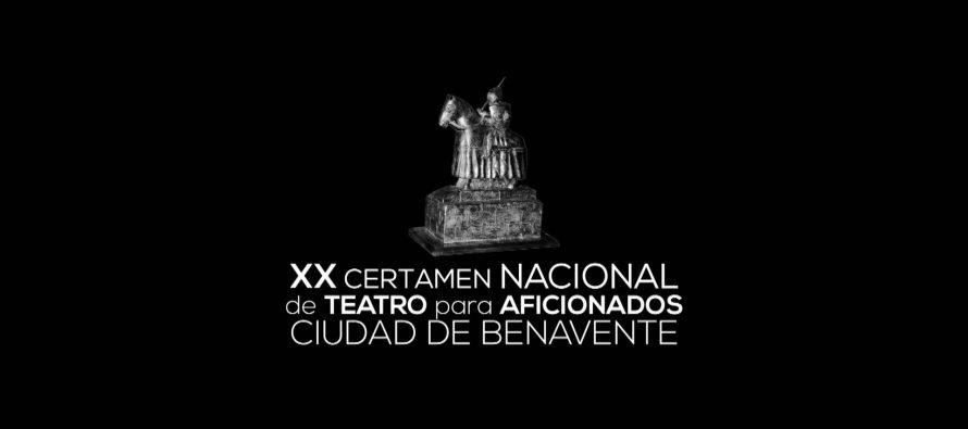 XX CERTAMEN NACIONAL DE TEATRO AFICIONADO CIUDAD DE BENAVENTE