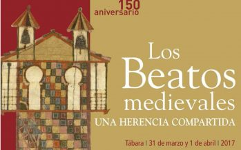 """Jornadas en Tábara: Los Beatos Medievales, """"Una herencia compartida"""""""