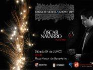 La Banda Maestro Lupi contará con la presencia de Óscar Navarro